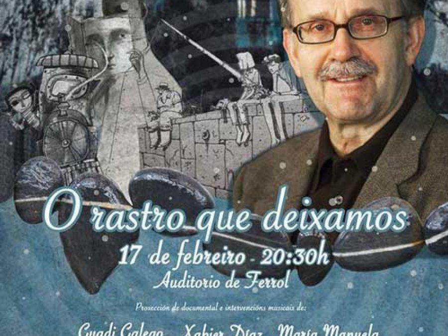 O rastro que deixamos. Gala homenaxe a Agustín Fernández Paz