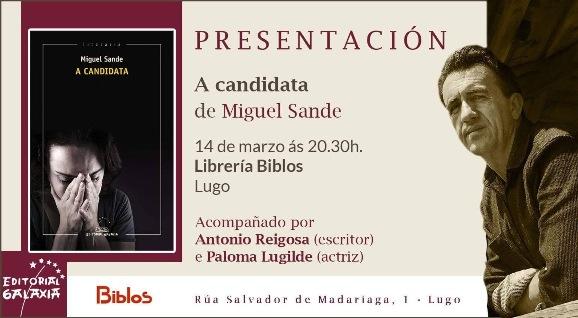 Presentación A CANDIDATA de Miguel Sande