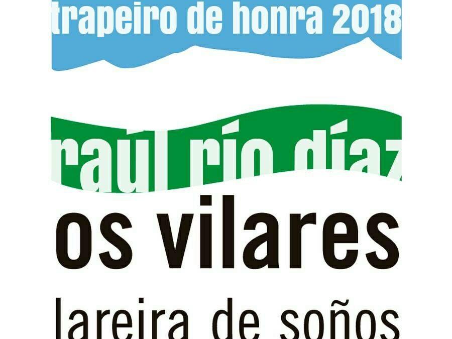 Raúl Río, TRAPEIRO DE HONRA 2018