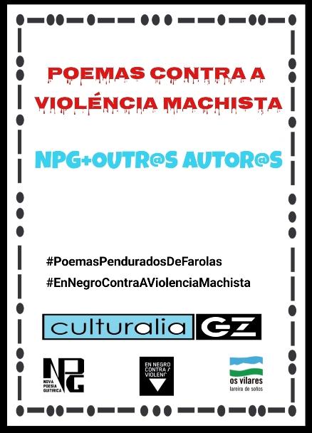 POEMAS CONTRA A VIOLENCIA MACHISTA. NPG e Outros Autores.