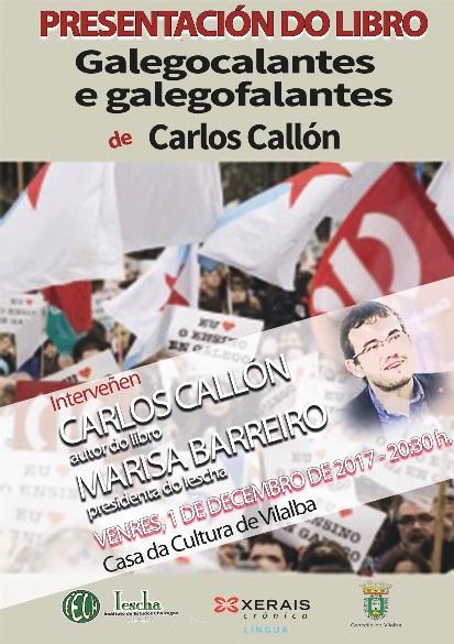 """IESCHA: Presentación de """"Galegocalantes e galegofalantes"""" de Carlos Callón na Casa da Cultura de Vilalba"""