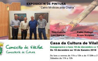 """Exposición de pintura """" Catro médicos pola Chaira"""" na Casa da Cultura de Vilalba"""