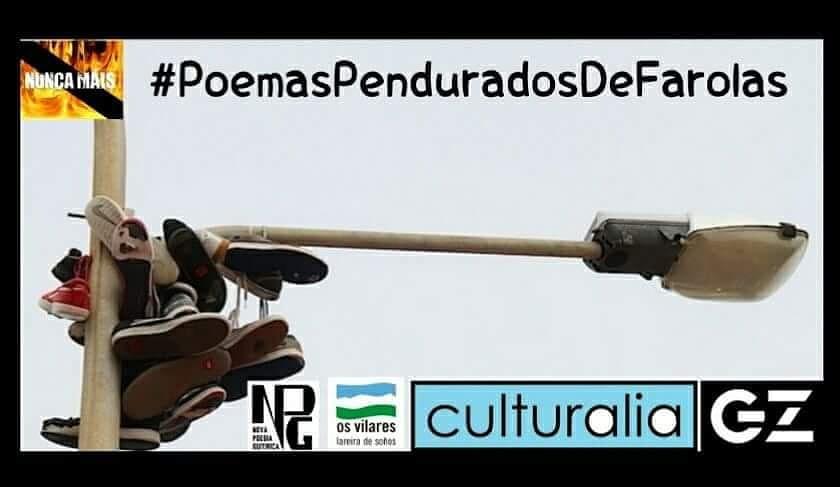#PoemasPenduradosDeFarolas /LUMES NUNCA MÁIS! por Antón de Guizán