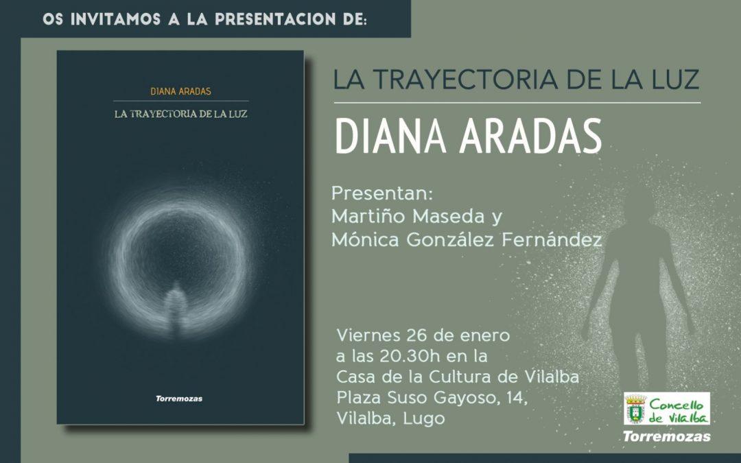 """Presentación do libro """"La trayectoria de la luz"""" de Diana Aradas"""