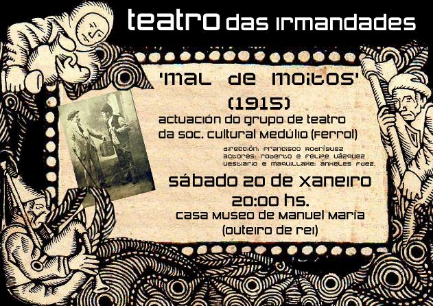 Representación da peza teatral MAL DE MOITOS na Casa-Museo Manuel María