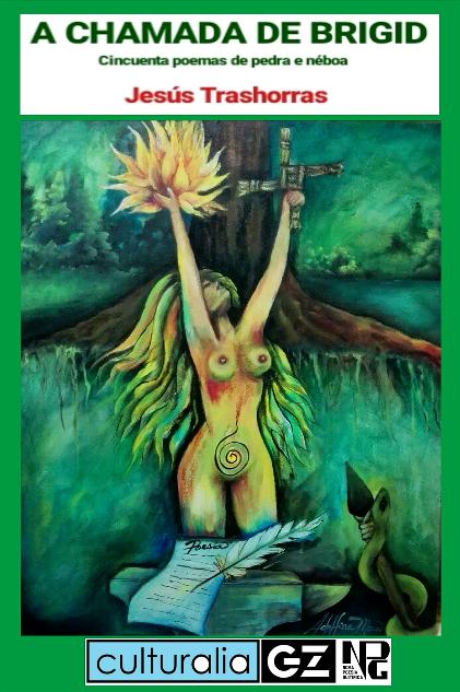 A CHAMADA DE BRIGID, o poemario de Jesús Trashorras