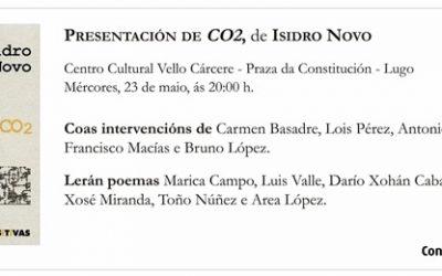 Presentación do poemario CO2, de Isidro Novo, no Centro Cultural Vello Cárcere de Lugo