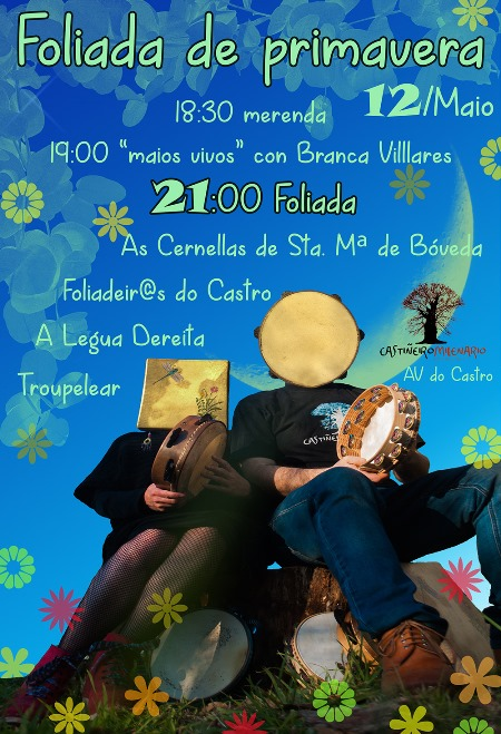 CASTIÑEIRO MILENARIO: Maios e Foliada de Primavera