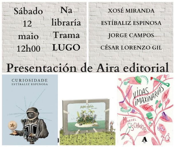 Presentación de AIRA EDITORIAL, na Libraría Trama de Lugo