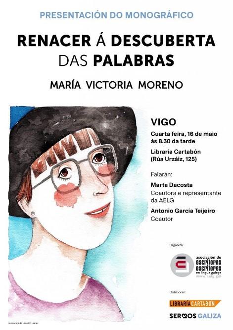 """Presentacións en Pontevedra e Vigo do monográfico sobre María Victoria Moreno """"Renacer á descuberta das palabras"""""""