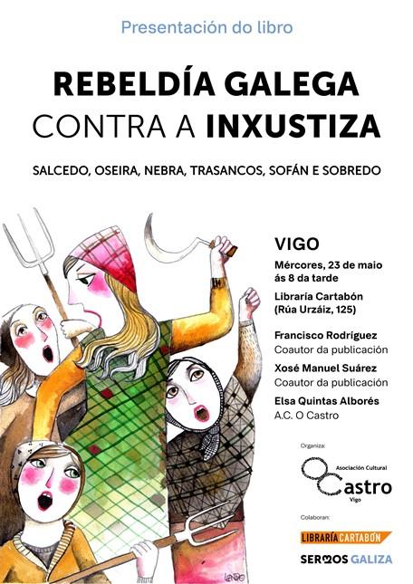 """Presentación en Vigo do libro """"Rebeldía galega contra a inxustiza"""""""